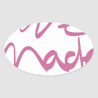 We Made It Oval Sticker