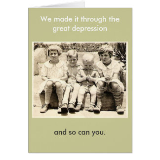 We made it through the great depression card