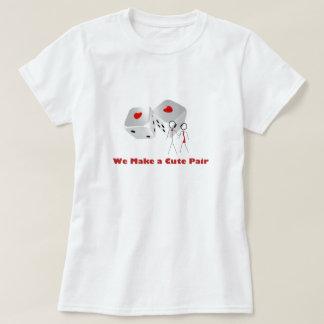 We Make a Cute Pair Red Heart Dice Shirt