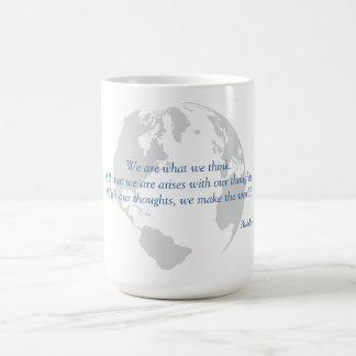 We Make the World Buddha Quote Mugs