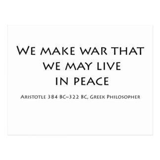 """""""We make war ..."""" Post Card"""
