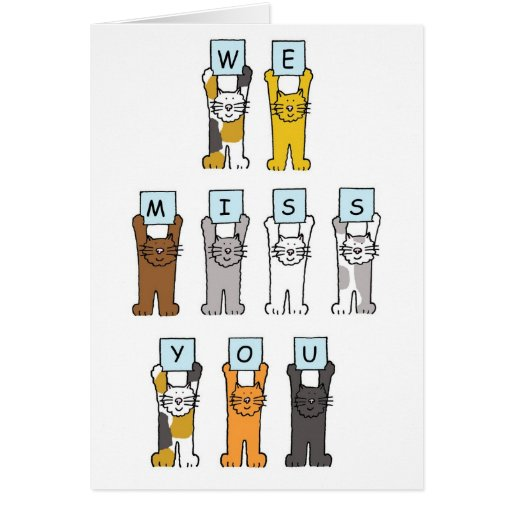 We Miss You Cats Holding Letters Greeting Card