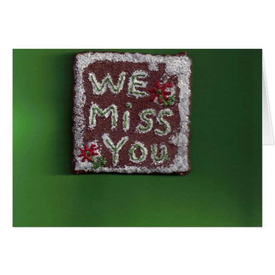 We Miss You/Gingerbread Cookie Card