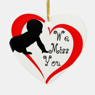 We Miss You: Miscarriage/Infant Loss Ornament