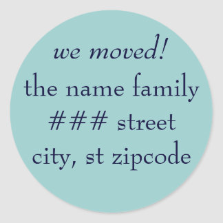 we moved! return address label - personalize info classic round sticker