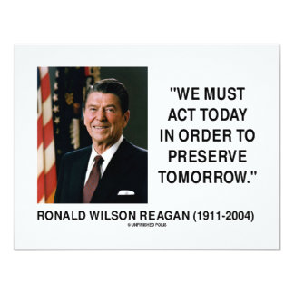 We Must Act Today In Order To Preserve Tomorrow Card