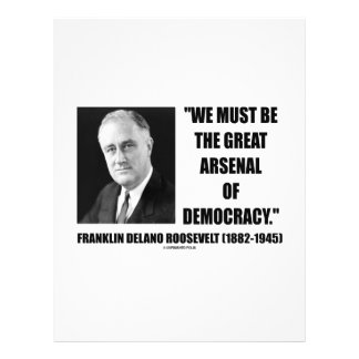 """We Must Be The Great Arsenal Of Democracy 8.5"""" X 11"""" Flyer"""