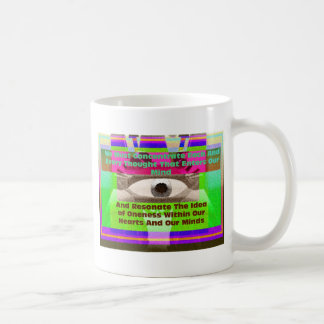 We must consciously coffee mug