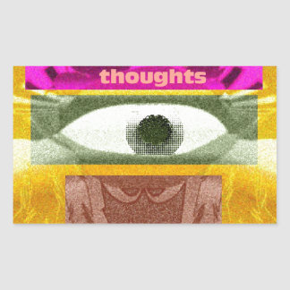 We must mold our thoughts rectangular sticker