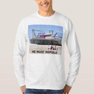 We Must Rebuild Tee Shirt