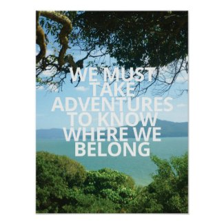 We Must Take Advetures Poster