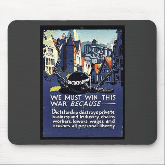 We Must Win This War Because Mouse Pad