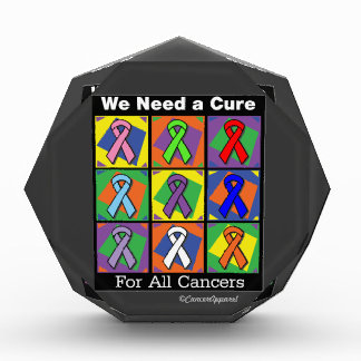 We Need a Cure For All Cancers Acrylic Award