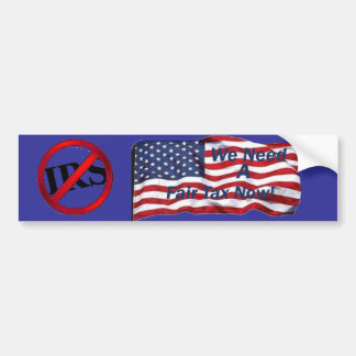 we  need a fair tax bumper sticker
