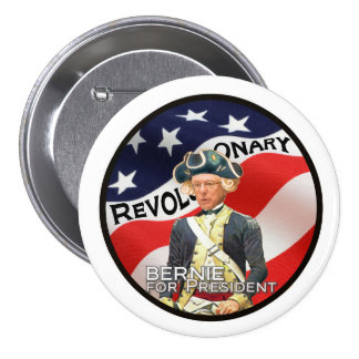 """""""We need a political revolution"""" 3 Inch Round Button"""