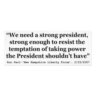 We Need A Strong President Quote by Ron Paul Photographic Print