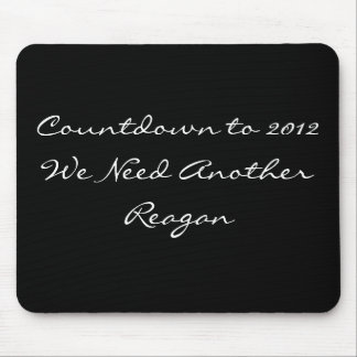 We Need Another Reagan Mouse Pad
