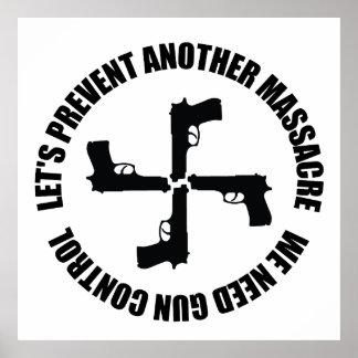 We Need Gun Control Poster