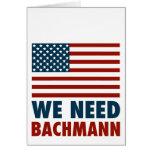 We Need Michele Bachmann Greeting Card