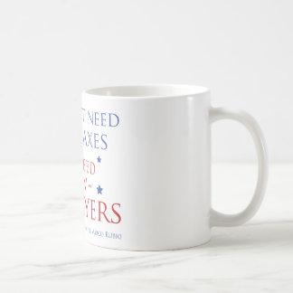 We need more tax payers classic white coffee mug