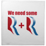 WE NEED SOME R AND R NAPKIN