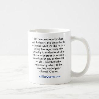 """We need somebody who's got the heart, the empa... Coffee Mug"