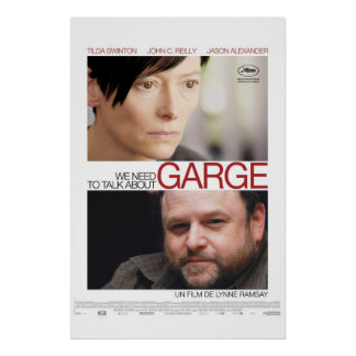 We Need To Talk About Garge postar Poster