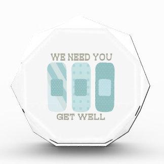 We Need You Get Well Acrylic Award