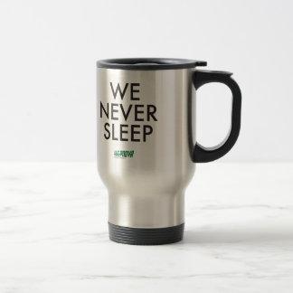 We Never Sleep mug