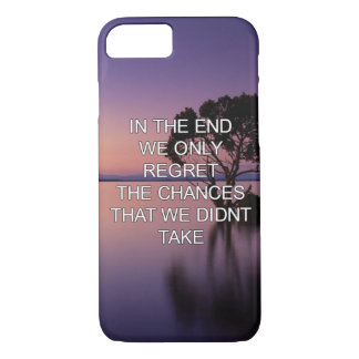 we only regret the chances we didn't take- travel iPhone 7 case