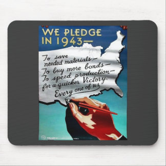 We Pledge In 1943 Mousepads