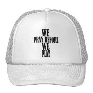 We Pray Before We Play Trucker Hat