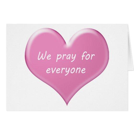 We pray for everyone グリーティング・カード