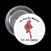 We Pray For Myanmar 11-11-2012 2 Inch Round Button