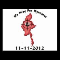 We Pray For Myanmar 11-11-2012 Postcard
