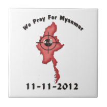We Pray For Myanmar 11-11-2012 Small Square Tile