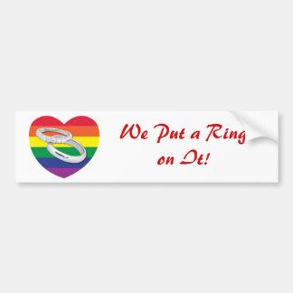 We Put a Ring on It Gay Wedding Bumper Sticker