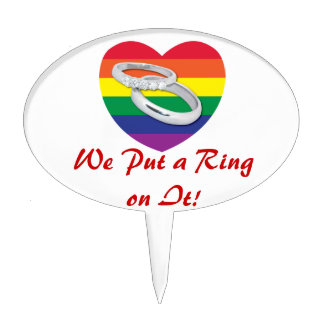 We Put a Ring on It Gay Wedding Cake Topper