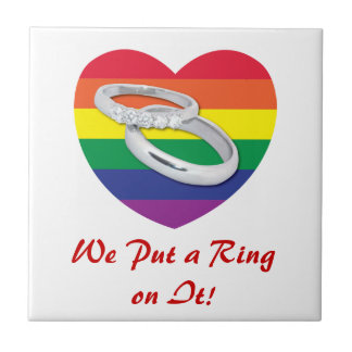We Put a Ring on It Gay Wedding Tiles