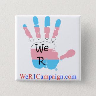 We R1 Transgender Hand Button