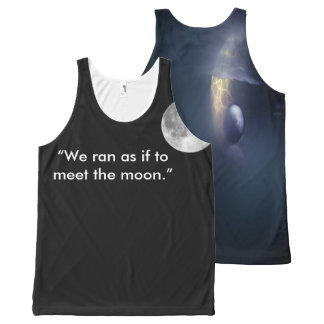 """""""We ran as if to meet the moon."""" All-Over-Print Tank Top"""