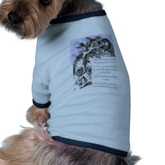 We re All Mad Here Doggie Tshirt