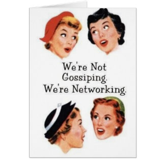 We re networking--NOT gossiping Card