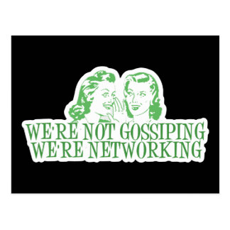 We re Not Gossipping We re Networking Green Post Card