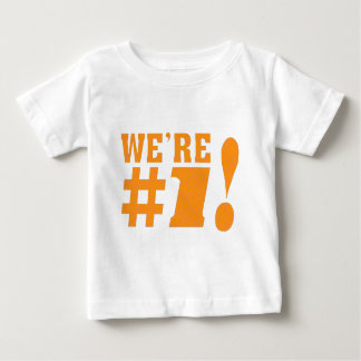 We`re Number-1 Baby T-Shirt