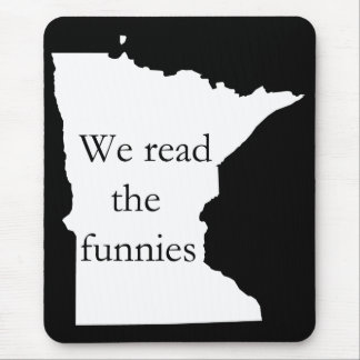 We Read the Funnies MN Humor Mousepad