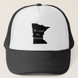 We Read the Funnies MN Humor Trucker Hat
