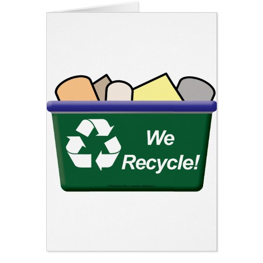 We Recycle! Card