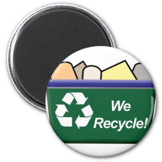 We Recycle! Magnet