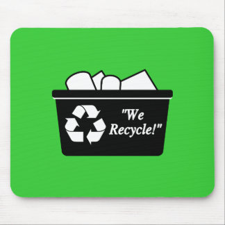 We Recycle Mouse Pad